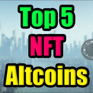 Top 5 Low Cap NFT Altcoins to Watch in 2021!! | MOST UNDERVALUED Cryptocurrency Investments in June