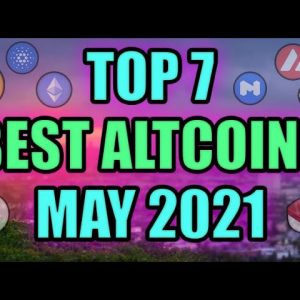 Top 7 Altcoins Gems (INSANE POTENTIAL) Making Cryptocurrency News! Best Crypto Investment MAY 2021?