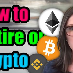 How to Retire on Cryptocurrency by 2030 or Sooner | How Much Ethereum Do You Need?