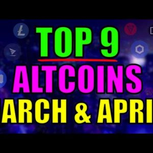 Top 9 Altcoins with UNBELIEVABLE POTENTIAL in March & April! Cryptocurrency Top Projects!