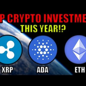 XRP, Cardano, or Ethereum - Which Cryptocurrency Is The Better Investment THIS YEAR?
